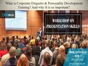 What is Corporate Etiquette & Personality Development Training