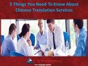 5 Things You Need To Know About Chinese Translation Services