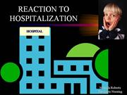 Child's reaction to hospitalization