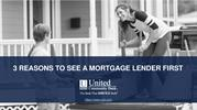 3 Reasons to See a Mortgage Lender First