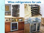 Wine refrigerators for sale