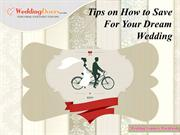Tips on How to Save For Your Dream Wedding