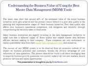 Understanding the Business Value of Using the Master Data Management