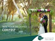 Wedding Venues in Swan Valley Perth - Win Your Wedding Contest Now!