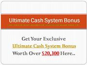 Ultimate Cash System Review | Bonuses!
