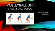 Volleyball Unit: Forearm Pass