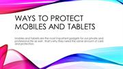 25.Ways to protect mobiles and tablets
