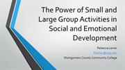 The Power of Small and Large Group Activities in Social and Emotional