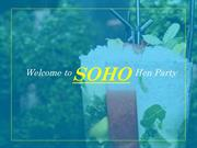 Amazing Hen Party & Hen Weekends -SOHO Cork