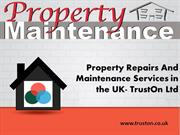 Property Repairs And MaintenanceServices in the UK-TrustOn Ltd