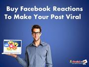 Buy More Facebook Reactions – Be Popular