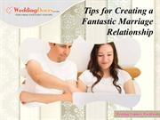 Tips for Creating a Fantastic Marriage Relationship