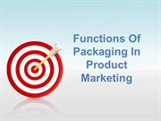 Functions of Packaging in Product Marketing