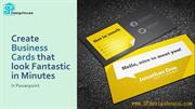 Create Business Cards that look Fantastic in Minutes