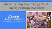 Know the Important Things about Buying or Hiring Bed linen