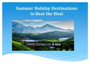 Summer Holiday Destinations to Beat the Heat