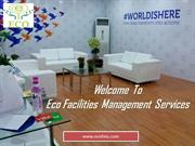 Office Cleaning Service Provider Cleaning Facility Management Services