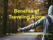 Benefits of Traveling Alone By Thomas Salzano Thomas N Salzano Thomas