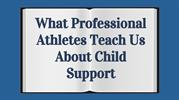 What Professional Athletes Teach Us About Child Support