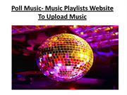 Poll Music- Music Playlists Website To Upload Music