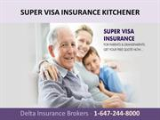 SUPER VISA INSURANCE KITCHENER - DELTA INSURANCE BROKERS
