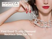 Find Good Quality Diamond Necklace Sets For You