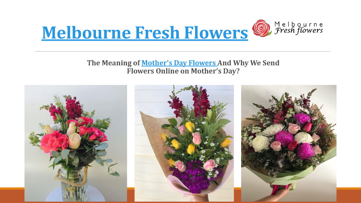 Meaning of mothers day flowers melbourne fresh flowers authorstream related presentations izmirmasajfo