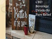 CBD Beverage Drinks By Pure Relief