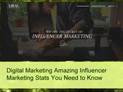 Digital Marketing Amazing Influencer Marketing Stats You Need to Know