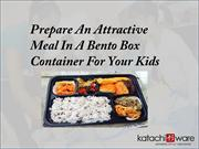 Bento box Container for your kids