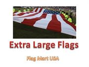 Extra Large Flags | Banner Flags: Flag Mart USA