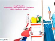 Residential Cleaning Services North Shore Offers Numerous Benefits