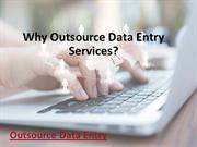 Outsource Data Entry is Bound to Make an Impact in Your Business