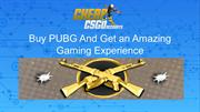 Buy PUBG and Experience the fun of Battle Royale