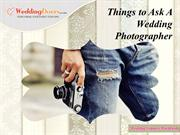 Things to Ask A Wedding Photographer