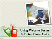 Using Website Forms to Drive Phone Calls