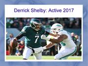 Derrick Shelby is a Professional Football Player