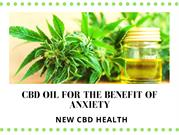 CBD Oil For The Benefit Of Anxiety