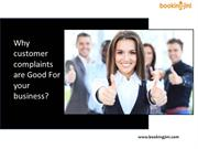 Why Customer Complaints are good for your business?