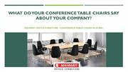 What Do Your Conference Table Chairs Say about Your Company?