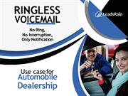 how to use Ringless Voicemail in Automobile