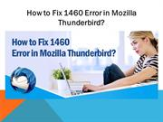 How to Fix 1460 Error in Mozilla Thunderbird?