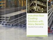 Industrial Floor Coating Solutions with Many Benefits