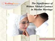The Significance of Written Nikkah Contract in Muslim Marriage