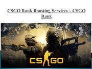 Get the Best CSGO Rank Boosting Services