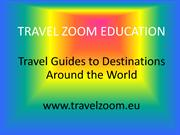 Travel Guides to Destinations Around the World