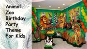 Animal Zoo Birthday Party Theme For Kids
