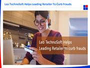 Leo TechnoSoft Helps Leading Retailer To Curb Frauds