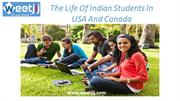 The Life Of Indian Students In USA And Canada
