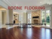 Boone Flooring Services in Charleston SC